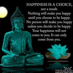 Happiness is a state of mind and a personal choice.