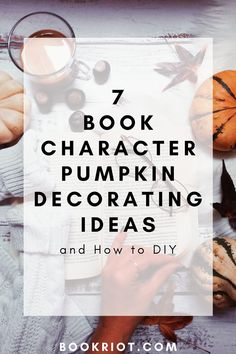 Book Character Pumpkin Decorating Ideas and How To DIY