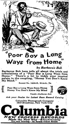 "Columbia ad - ""Poor Boy a Long Way from Home - Barbecue Bob"""