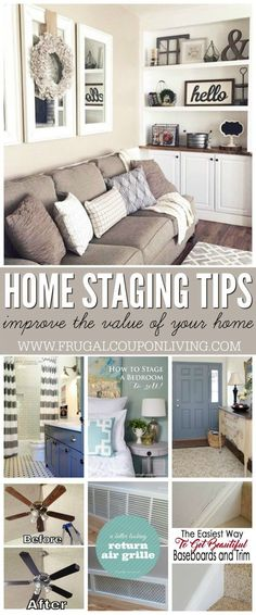 Home Staging Tips and Ideas – Improve the Value of Your Home  before a sale by highlighting your home's strengths and downplaying its weaknesses. Details and ideas on Frugal Coupon Living.