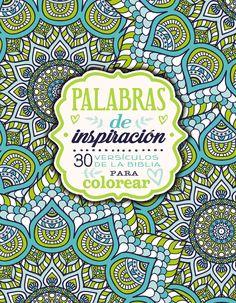 Palabras de inspiracion/ Words of inspiration: 30 versiculos de la Biblia para colorear/ 30 Bible verses coloring