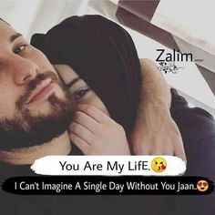 Love husband quotes - You are my life Best Couple Quotes, Muslim Couple Quotes, Muslim Love Quotes, Couples Quotes Love, Love In Islam, Love Husband Quotes, Wife Quotes, Islamic Love Quotes, Love Quotes For Him