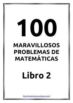 100 problemas maravillosos de matemáticas - Libro 2