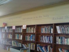 """We stenciled some great quotes about books and reading:    """"Reading is to the mind what exercise is to the body."""" -Richard Steele    """"Today a reader, tomorrow a leader."""" -Margaret Fuller    """"There is no friend as loyal as a book."""" -Earnest Hemingway    """"A library is not a luxury but one of the necessities of life."""" -H.W. Beecher    """"Books can be dangerous. Some should be labeled: 'This could change your life.'"""" -Helen Exley"""