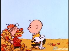 Never jump into a pile of leaves with a wet sucker - It's The Great Pumpkin, Charlie Brown