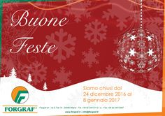 Buone feste a tutti voi.  Forgraf Srl Il vostro partner per il dopo stampa e per il packaging.  Forgraf Srl Via E.Toti 10 20099 Sesto S.Giovanni - MI Tel. +39 02 24412112 r.a.  Fax +39 02 24412097  P.I. 02978200968 info@forgraf.it www.forgraf.it   #Forgraf