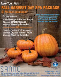 We have fall harvest day spa packages! Perfect for Halloween weekend!