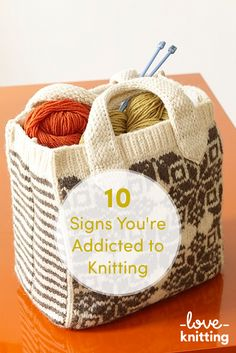 10 Signs You're Addicted to Knitting - A blog post from LoveKnitting.