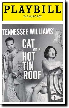 Cat on a Hot Tin Roof Playbill Covers on Broadway - Information, Cast, Crew, Synopsis and Photos - Playbill Vault Broadway Plays, Broadway Theatre, Musical Theatre, Broadway Shows, Jason Patric, Ashley Judd, Theatre Shows, Tennessee Williams, Broken Leg