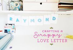 Crafting a Love Letter from Project Life Supplies:: A Scrapbooking Tutorial by Maria Lacuesta