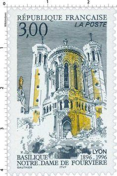 Timbre : BASILIQUE NOTRE-DAME DE FOURVIÈRE LYON 1896-1996 | WikiTimbres