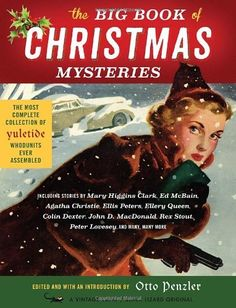 The Big Book of Christmas Mysteries - A great pick for mystery loves and Stout fans as his novella 'Christmas Party' is one of the offerings!