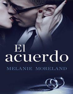 El acuerdo by Melanie Moreland - Books Search Engine I Love Books, Good Books, Books To Read, My Books, Ebooks Pdf, Wordpress, I Love Reading, Film Music Books, Cinema
