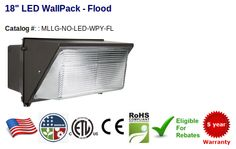 "18"" Flood Wallpack 63-126W - 8,862-17.724 Lumens - Replaces 125-525W HID Color Temperature: 4000-4500K 