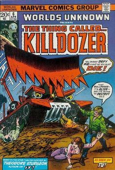 Worlds Unknown #6 featuring The Thing Called Killdozer
