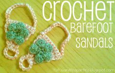 Tutus and Tea Parties: Crochet Barefoot Sandal {Free Crochet Pattern} I could see the Girl Scouts in our Fabric Fest series crocheting these. Crochet Baby Sandals, Crochet Shoes, Crochet Slippers, Crochet Clothes, Booties Crochet, Baby Slippers, Crochet For Kids, Free Crochet, Crochet Crafts