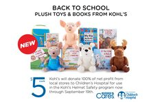 Kohl's is offering new children's books and special-edition plush toys to benefit East Tennessee Children's Hospital. The Back to School 2015 Kohl's Cares cause merchandise is available for $5 each, now through September 19, 2015. Kohl's will donate 100 percent of the net profit from local stores to Children's Hospital for use in the Kohl's Helmet Safety program.