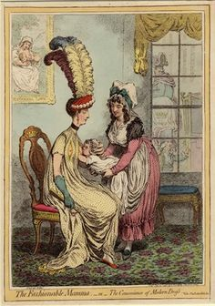 """""""The fashionable mamma, - or - the convenience of modern dress."""" A fashionably dressed woman sits  while a carriage waits for her. Her loose dress, high to the neck, has 2 embroidered slits to reveal the breasts. A pretty, buxom nurse holds out an infant.  15 Feb 1796 British Museum 1868,0808.6503"""