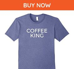 Mens Coffee T-Shirt For Guys, Men - Funny Coffee King Tee Large Heather Blue - Food and drink shirts (*Amazon Partner-Link)