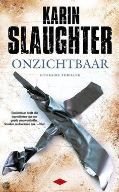 Onzichtbaar / Karin Slaughter   Nederlandse boeken