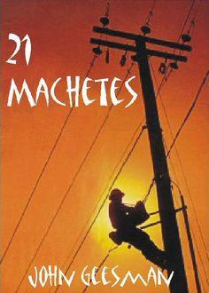 21 Machetes - John Geesman | Politics & Current Events...: 21 Machetes - John Geesman | Politics & Current… #PoliticsampCurrentEvents
