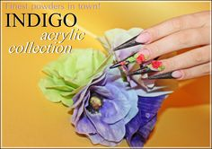 Lovely  acrylic powders from Indigo Nails. The best colored powders ever!