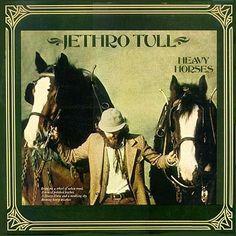 Acervo Rock: Jethro Tull - Heavy Horses (1978)