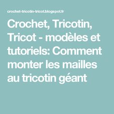 tricotin n 176 5 comment terminer un projet au tricotin g 233 ant tricotin youtubers
