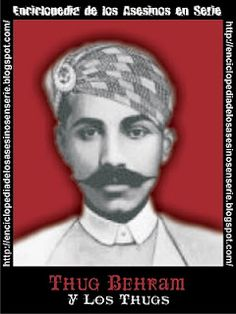 Thug Behram (or Buhram), of the cult in India known as the Thuggee cult, is deemed as the world's most prolific serial killer. In many instances it is said that he murdered some 931 victims by strangulation. He had a 40 year career as a serial killer between 1790-1830. Victims were strangled using his cult's ceremonial cloth, rumal, the Hindi term for handkerchief.Thug never went to trial for any of the murders due to turning King's Evidence and agreeing to inform on his cult companions.
