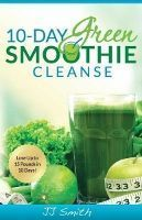 Food list for 10-Day Green Smoothie Cleanse by JJ Smith (2014): A 10-day detox/cleanse made up of green leafy veggies, fruit, and water. Either full (green smoothies and light snacks) or modified (green smoothies and snacks and a non-smoothie meal a day). Continuing to lose weight / lifetime diet – unprocessed, lots of produce, healthy fats, low sugar.