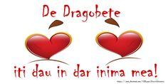 De Dragobete iti dau in dar inima mea! Valentines, Mood, Day, Valentine's Day Diy, Valentines Day, Valentine's Day