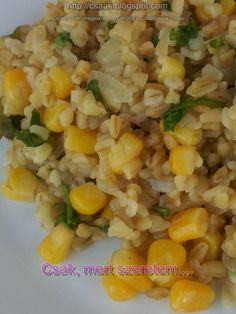 kukoricás bulgur nemcsak vegáknak Clean Eating Recipes, Diet Recipes, Healthy Recipes, Bulgur Salad, Good Food, Yummy Food, Asian Recipes, Ethnic Recipes, Fried Rice