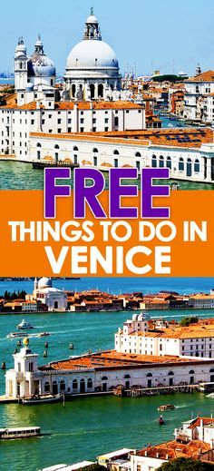 """The question I get asked the most about Venice is, """"What are the free things to do in Venice?"""
