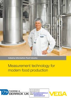 VEGA Pressure & Level Measurement  - Food Industry Applications by Thorne and Derrick UK (Mechanical and Process Industry Equipment) via slideshare