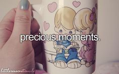 =) Precious Moments will forever remind me of my grandma. She LOVES Precious Moments.