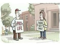Pro- life? Then get one!