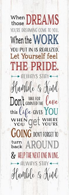 When the Dreams You Realize Always Stay Humble and Kind Tim McGraw Wood Sign- Dorm, Christmas, Teenager, New Baby,