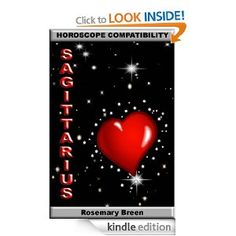 Longing for Love: Horoscope Compatibility for Sagittarius (Looking for Love in Your Astrology Star Sign: 12 Book Series)
