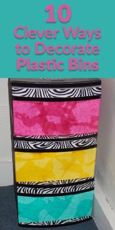 Plastic Storage Doesn't Have to Be Ugly - Pretty tissue paper, zebra print fabric, mod podge and a little ribbon brightens this one. Painting Plastic Bins, Decorate Plastic Bins, Plastic Storage Drawers, Plastic Shelves, Plastic Container Storage, Plastic Drawer Makeover, Craft Storage, Storage Ideas, Storage Bins