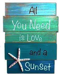 All You Need is Love and a Sunset Wood Plank Sign - Coastal & Beach Wall Decor - California Seashell Beach Wall Decor, Beach House Decor, Beach House Signs, Beach Decor Bathroom, Seashell Crafts, Beach Crafts, Beach Signs Wooden, Beachy Signs, Driftwood Signs
