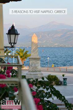 5 Reasons to Visit Nafplio Greece