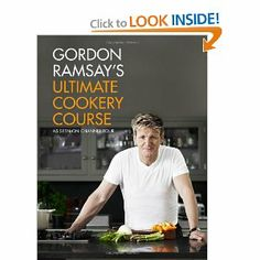 Gordon Ramsey Ultimate Cookery Course... got it... love it :)