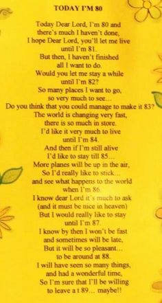 Want more like this: Funny, rhyming poems about aging seniors, or seniors aging, or 'growing old' 80th Birthday Quotes, Happy 80th Birthday, 90th Birthday Parties, Grandma Birthday, Birthday Wishes, Birthday Cards, Birthday Blessings, Birthday Celebration, 80th Birthday Decorations