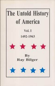 The Untold History of America, Vol. I by Ray Bilger [http://www.amazon.com/gp/offer-listing/156935166X/?ie=UTF8&camp=1789&condition=collectible&creative=390957&linkCode=ur2&m=A1LDGCFSQX13YL&tag=manipubloffiw-20&linkId=TZO6LNPS3DP2VQLX]