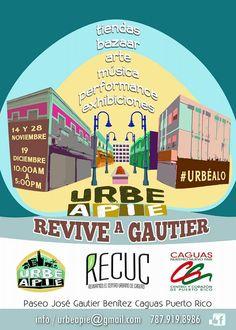 Urbe Apie: Revive a Gautier #sondeaquipr #urbeapie #reviveagautier #caguas #mercadourbano #paseojoségautierbenitez #urbealo