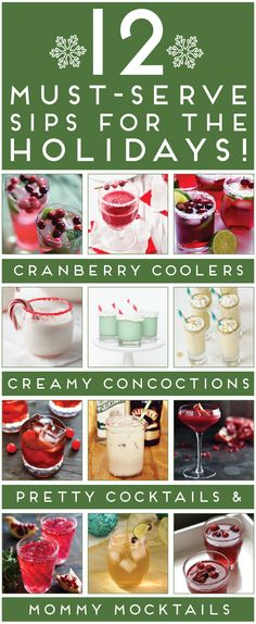 12 must-serve sips for the holiday season, complete with cranberry coolers, creamy concoctions, pretty cocktails + mommy mocktails!