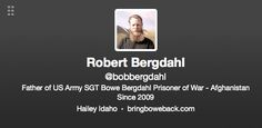 Father of Army Sgt. Bowe Bergdahl Appears to Have Posted Another Eyebrow-Raising Tweet Jun. 2, 2014 6:40pm  UGH!!!!!!!!!!  UNBELIEVABLE !!!!
