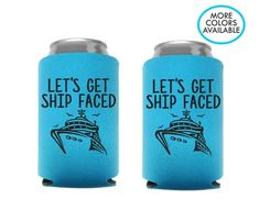 Let's Get Ship Faced Koozies Set of 8 - Cruise Can Coolers - Bachelorette Cruise Koozies – CookieCutterGifts