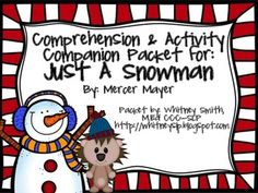 This 47 page packet is a companion packet to the book Just a Snowman by Mercer Mayer. This is one of my favorite books to use with Story Grammar Marker during the winter months. Activities are included for grade levels Pre-K through 5th grade and all ability levels.