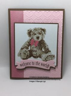 Welcome To The World Baby! Stampin' Up! Baby Bear stamp set, Happy Heart Embossing Folder and Bunch of Banners Framelits Boy Cards, Kids Cards, Cute Cards, Baby Barn, Bear Card, Baby Shower Cards, Animal Cards, Paper Gifts, Creative Cards